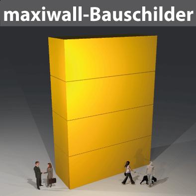 maxiwall-Bauschilder