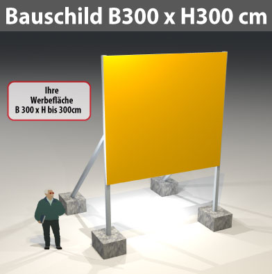 Bauschild_300x300cm