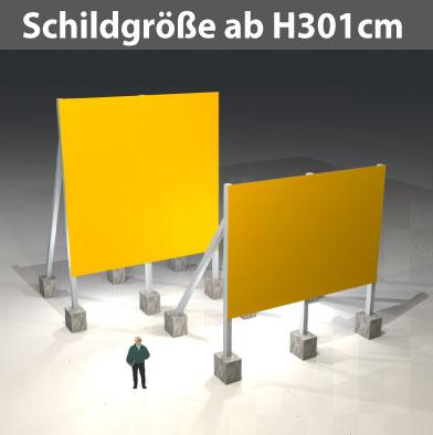 Bauschilder Schildgröße Format ab H301cm, Ges. ab H501 cm