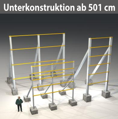 nur Unterkonstruktionen ab Schild H301cm, Ges. ab 501 cm