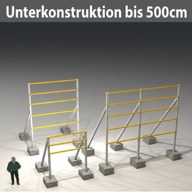 nur Unterkonstruktionen bis Schild H300cm, Ges. bis 500 cm