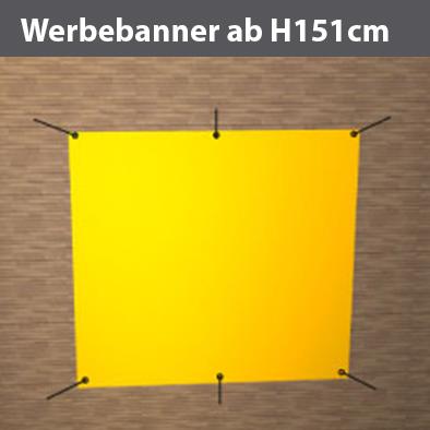 Werbeplane Formate ab H151 cm