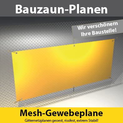 Bauzaun Mesh-Plane wasserfest & wetterfest, Wind- & Luftdurchlässig - sofort einsatzbereit.